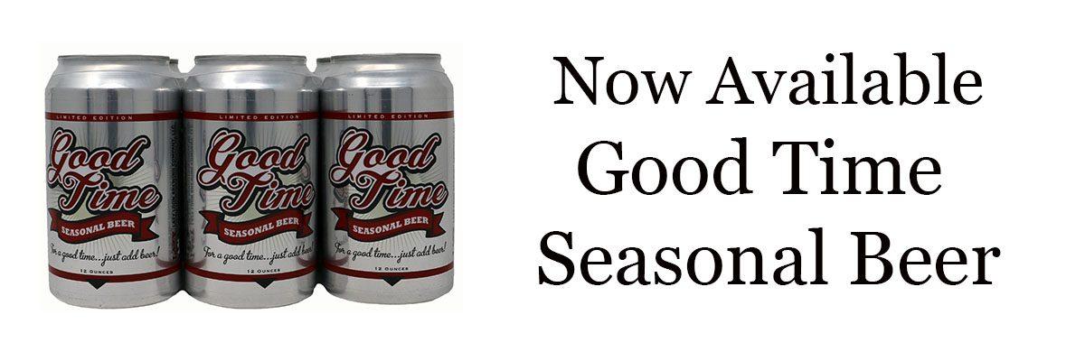 Good TIme Seasonal Beer